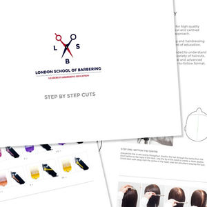 London School of Barbering Step-By-Step Cuts Booklet